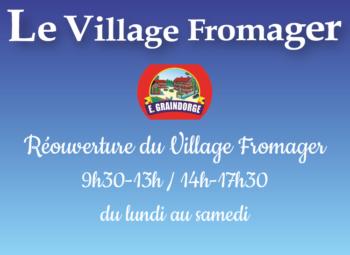 réouverture village fromager